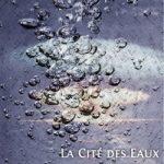 La Cité des Eaux