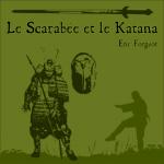 Le Scarabée et le katana
