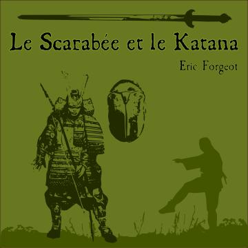 Couverture de Le Scarabée et le katana
