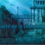 Atlantide: La quête de la cité engloutie